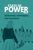 State of Power 2016: Democracy, sovereignty and resistance