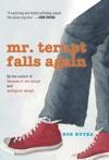 Mr Terupt Falls Again