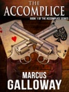 The Accomplice Book One Of The Accomplice Series