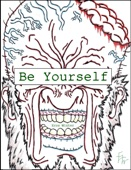 Be Yourself: The philosophy of 'ME'