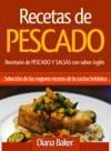 Recetas De Pescado Recetario De PESCADO Y SALSAS Con Sabor Ingls - Seleccin De Las Mejores Recetas De La Cocina Britnica