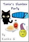 Tanias Slumber Party