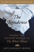 The Residence - Kate Andersen Brower Cover Art