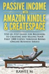 Passive Income With Amazon Kindle  CreateSpace