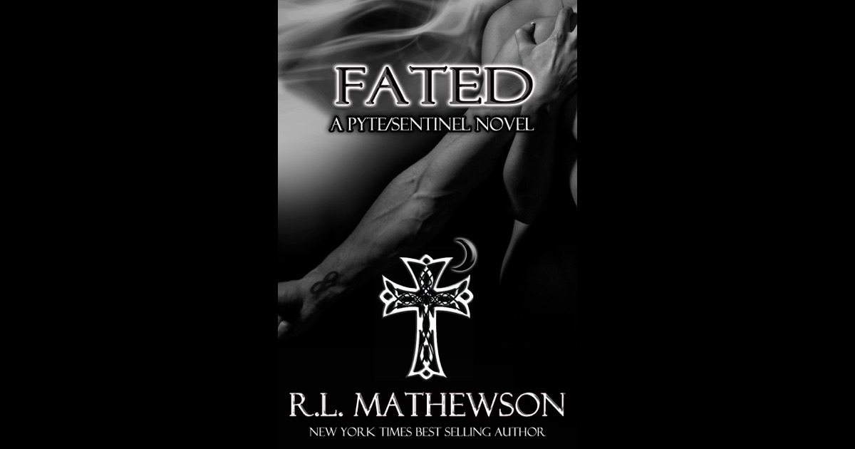 Fated: A Pyte/Sentinel Novel by R.L. Mathewson on iBooks