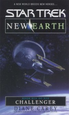 Star Trek: New Earth, Book 6: Challenger