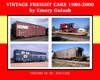 Vintage Freight Cars 1980-2000 By Emery Gulash
