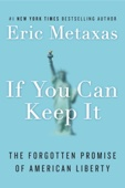 If You Can Keep It - Eric Metaxas Cover Art