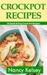 Crockpot Recipes 50 Quick  Easy Crock Pot Recipe