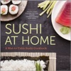 Sushi At Home A Mat-to-Table Sushi Cookbook