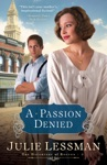 A Passion Denied The Daughters Of Boston Book 3