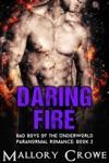 Daring Fire
