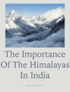 The Importance Of The Himalayas
