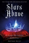 Stars Above A Lunar Chronicles Collection