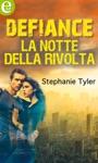 Defiance - La Notte Della Rivolta