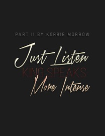 JUST LISTEN MORE INTENSE
