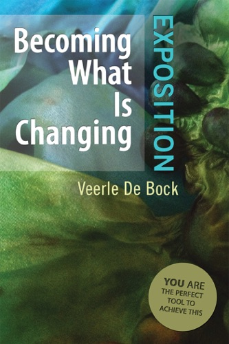 Becoming What Is Changing Exposition