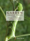 Garden Insect Pests Of North America Pictures For Identifying And Organic Controls
