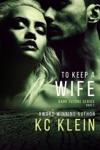 To Keep A Wife