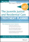 The Juvenile Justice And Residential Care Treatment Planner With DSM 5 Updates