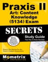 Praxis II Art Content Knowledge 5134 Exam Secrets Study Guide