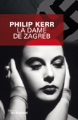 Philip Kerr - La Dame de Zagreb illustration