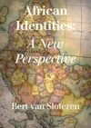 African Identities A New Perspective