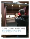 Safe Carry Firearms Reference Guide