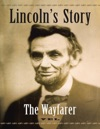 Lincolns Story