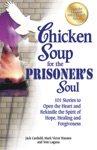 Chicken Soup For The Prisoners Soul