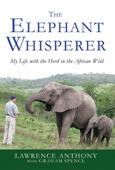 The Elephant Whisperer - Lawrence Anthony & Graham Spence Cover Art