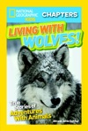 National Geographic Kids Chapters Living With Wolves