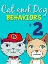 Cat And Dog Behaviors No 2