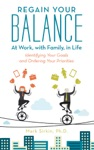 Regain Your Balance At Work With Family In Life