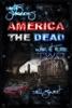 Earth's Survivors America The Dead: War At Home 2