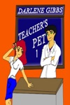 Teachers Pet TeacherStudent Romance Bk 1