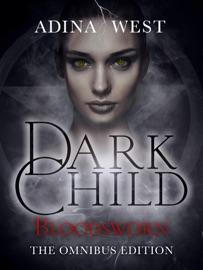 DOWNLOAD OF DARK CHILD (BLOODSWORN): OMNIBUS EDITION PDF EBOOK