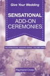 Give Your Wedding Sensational Add-On Ceremonies
