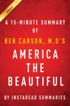 America The Beautiful By Ben Carson MD - A 15-minute Summary