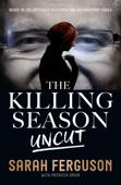 The Killing Season Uncut