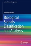 Biological Signals Classification And Analysis