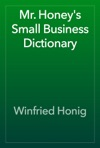 Mr Honeys Small Business Dictionary