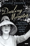 Darling Monster The Letters Of Lady Diana Cooper To Son John Julius Norwich 1939-1952
