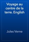 Jules Verne - Voyage au centre de la terre. English artwork