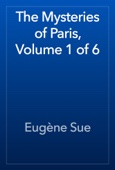 Eugène Sue - The Mysteries of Paris, Volume 1 of 6 artwork