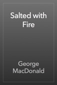 George MacDonald - Salted with Fire artwork