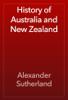 Alexander Sutherland - History of Australia and New Zealand artwork