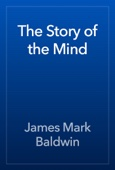 James Mark Baldwin - The Story of the Mind artwork