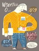 Wojciech Pietrusiewicz - Wszystko oiOS 9, OS X El Capitan iwatchOS 2 artwork