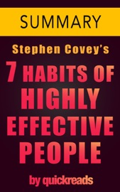 7 HABITS OF HIGHLY EFFECTIVE PEOPLE BY STEPHEN COVEY - SUMMARY & ANALYSIS